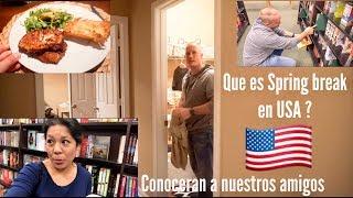 MI VIDA EN USA 🇺🇸 |CONOCERAN A NUESTROS AMIGOS MUY PRONTO ,SPRING BREAK CON ELLOS ?COCINO CERDO ,