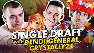 Single Draft with Dendi, General & Crystallize