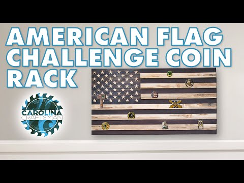 How To Make An American Flag Challenge Coin Rack Without A CNC | Woodworking/DIY | Free Plans!