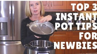 Top 3 Instant Pot Tips for Newbies - They Might Surprise You!