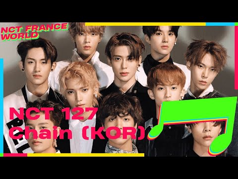 [VOSTFR] NCT 127 - Chain [Korean Ver.] (Lyrics ROM / HAN + Color Coded)
