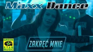 Maxx Dance - Zakręć mnie (official video) Disco Polo 2016