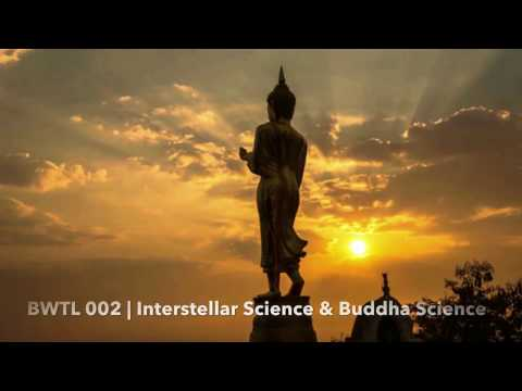 "002 | ""Interstellar Science & Buddha Science"" by Denny K Miu"
