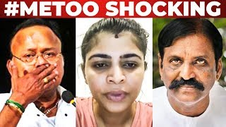 SHOCKING: Vairamuthu and Radha Ravi face Sexual Abuse Allegations