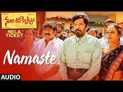 Namaste Full Song | Nela Ticket songs | Ravi Teja, Malvika Sharma | Shakthikanth Karthick