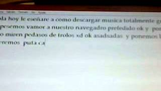 en este video le enceñare a como descargar musica gratis por mp3xD
