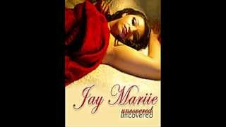 JAY MARIIE -4AM- UNCOVERD VERSION SACRAMENTO