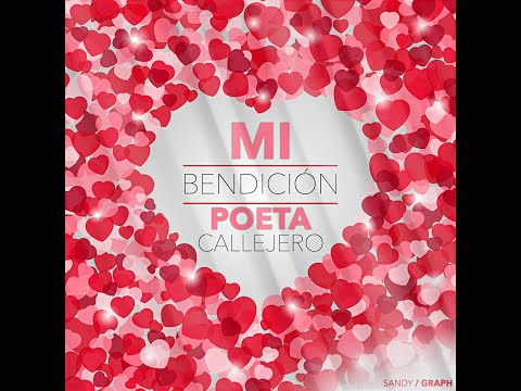 Poeta Callejero - Mi Bendicíon ( Video Oficial )