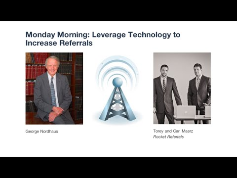 Monday Morning: Leverage Technology to Increase Referrals