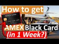 How to get Amex Black Card in 1 Week (Centurion Card Guaranteed)