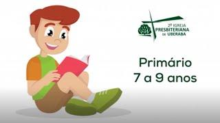 EBD PRIMÁRIO 18/07/21
