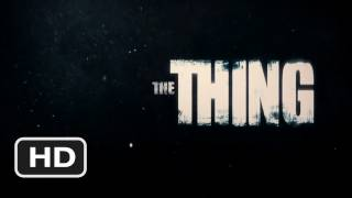 The Thing Official Trailer #1 - (2011) HD