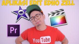 APLIKASI EDIT VIDEO EDHO ZELL