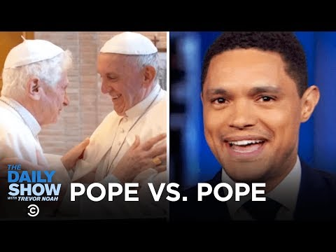 Ex-Pope Benedict vs. Pope Francis, Boeing 737 Emails & Spotify's Playlist for Dogs | The Daily Show