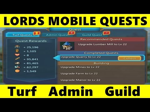 Lords Mobile New Player Guide: Quests ♦ Turf Quests ♦ Admin Quests ♦ Guild Quests