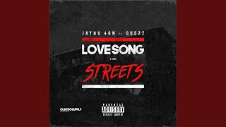 Love Song 4 the Streets (feat. Quezz)