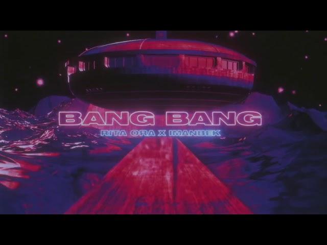 Rita Ora x Imanbek - Bang Bang [Official Visualiser]