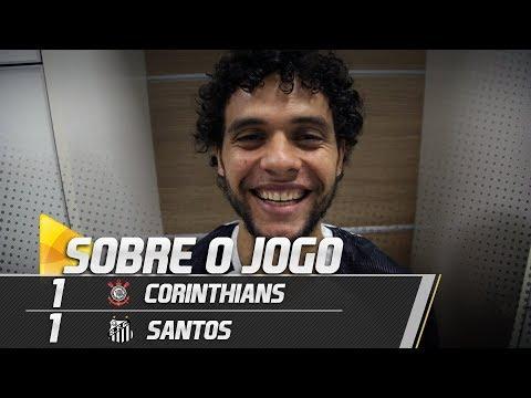 Corinthians 1 x 1 Santos | SOBRE O JOGO | Brasileirão (06/06/18)