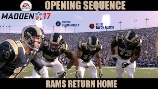 Madden 17 (Xbox One) Rams Return Home (Opening Sequence)