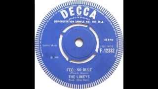 The Limeys - Feel So Blue (1966)