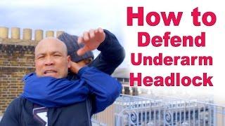 How to Defend Underarm Headlock – Wing Chun