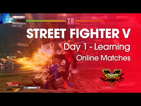 Street Fighter V - DAY 1 - LEARNING (Online Matches) - beta4