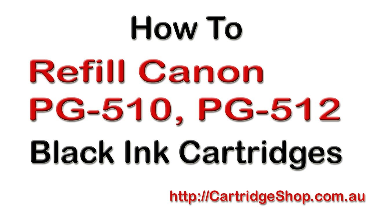 how to refill canon pg 510 pg 512 black ink cartridges youtube. Black Bedroom Furniture Sets. Home Design Ideas