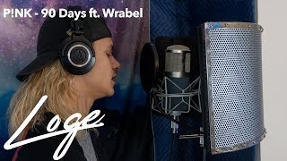 P!NK - 90 Days ft. Wrabel | Loge cover (2019)
