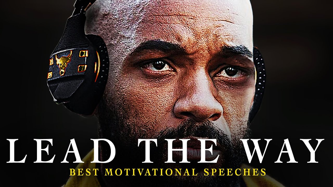 Best Motivational Speech Compilation EVER – LEAD THE WAY | 1 Hour of the Best Motivation