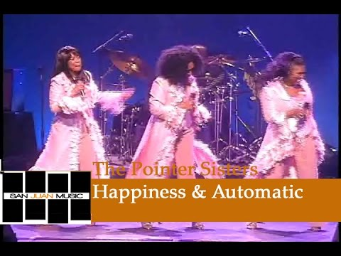 The Pointer Sisters Live- Happiness & Automatic