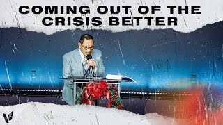 Coming Out Of The Crisis Better // Rev. Mark Chavez