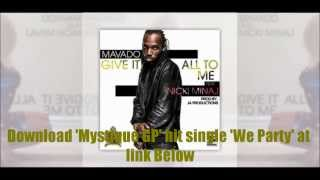 Mavado Feat Nicki Minaj   - Give It All To Me