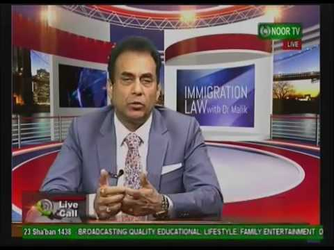 Immigration Law Show with Dr Malik Noor TV 14 03 17