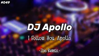 DJ Santuy I Follow You [Apollo] Viral - Bang Zoe RMX