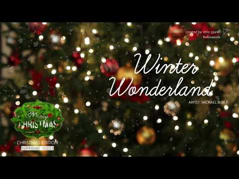 [SURROUND AUDIO] WINTER WONDERLAND - MICHAEL BUBLE -USE EARPHONES-