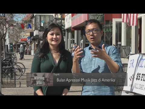 Warung VOA: Bulan Apresiasi Musik Jazz di Amerika (1)