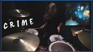 Grey - Crime (feat. SKOTT) DRUM COVER