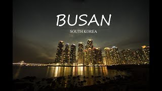 SOUTH KOREA, BUSAN TRAVEL GUIDE