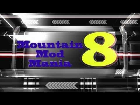 Mountain Mod Mania 8 Teaser