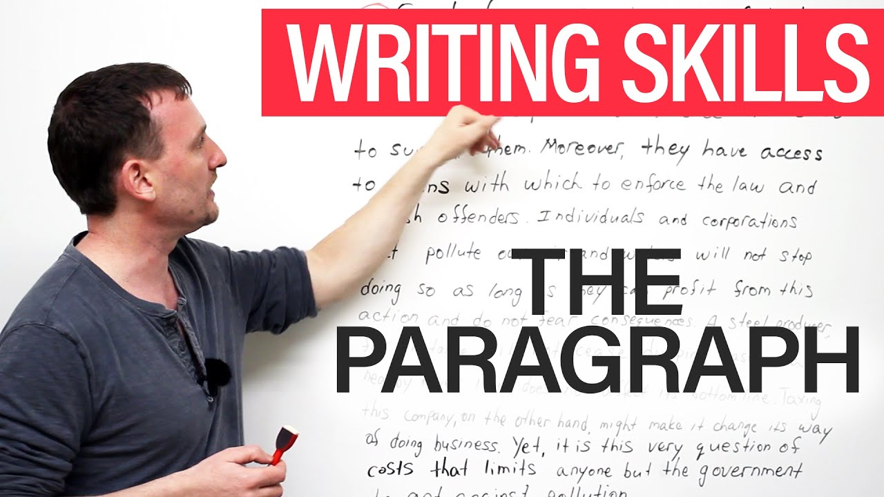 writing skills the paragraph writing skills the paragraph