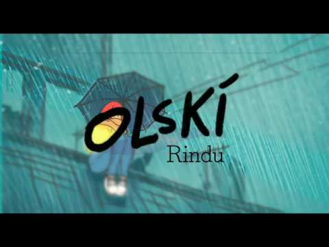 OLSKI - RINDU (VIDEO LIRIK)