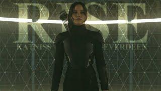 Katniss Everdeen    Rise