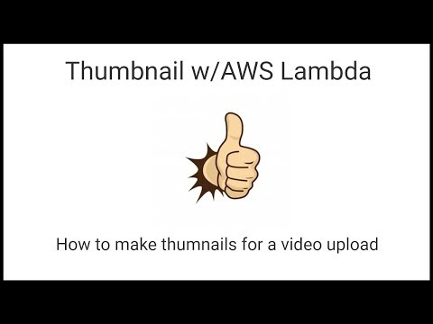 How do I create thumbnails when I upload a video? aws lambda! - DEV