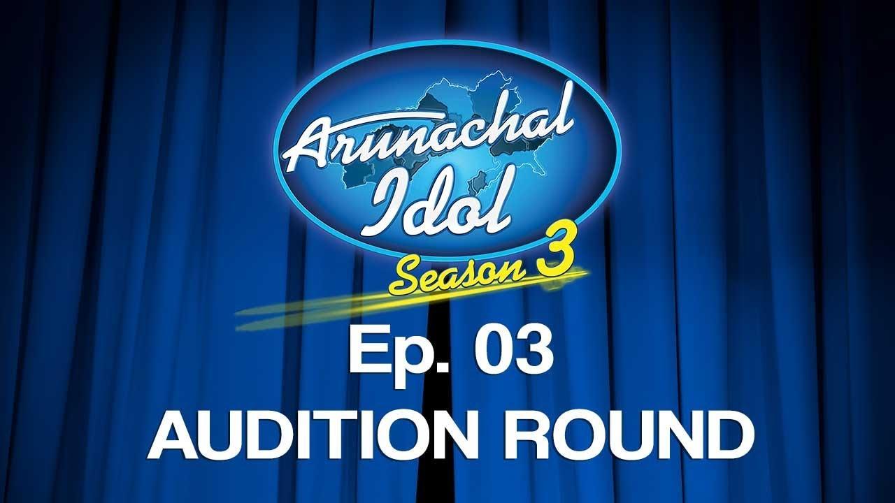 Download Arunachal Idol Season 3 | Episode 03