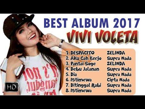 FULL Album Vivi Voleta DESPACITO Cover Via Vallen 2017