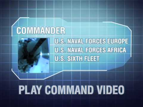 U.S. Naval Forces Europe-Africa/U.S. 6th Fleet command video