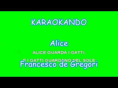 Karaoke Italiano - Alice - Francesco de Gregori ( Testo )