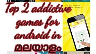 ഇൗ രണ്ട് games കളിച്ചാൽ പിന്നെ നിങൾ ഇതേ കളിക്കൂ!!top 2 addictive games for android!!