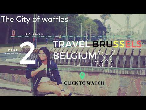 VISIT BRUSSELS VLOG 2 | BELGIUM | K2 Travels| Kriz.M.Kapoor | Ashish Tyagi | Here We Go!!!