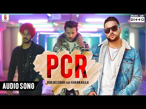 PCR || Karan Aujla || Gurjass Sidhu || Single Track Studios